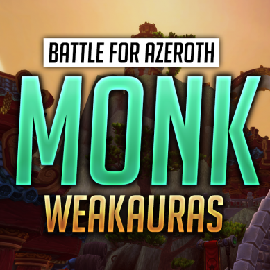 Monk WeakAuras for World of Warcraft: Battle for Azeroth