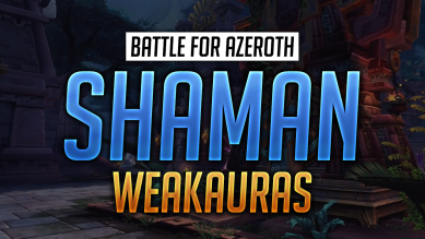 Shaman WeakAuras for World of Warcraft: Battle for Azeroth