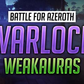 Warlock WeakAuras for World of Warcraft: Battle for Azeroth
