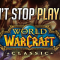 What do I think about World of Warcraft: Classic? I can't stop playing!