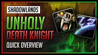 Unholy Death Knight Quick Overview for World of Warcraft: Shadowlands