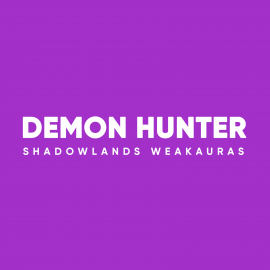 Demon Hunter WeakAuras for World of Warcraft: Shadowlands