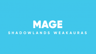 Mage WeakAuras for World of Warcraft: Shadowlands