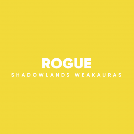 Rogue WeakAuras for World of Warcraft: Shadowlands