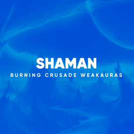 Shaman WeakAuras for World of Warcraft: The Burning Crusade