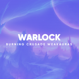 Warlock WeakAuras for World of Warcraft: The Burning Crusade