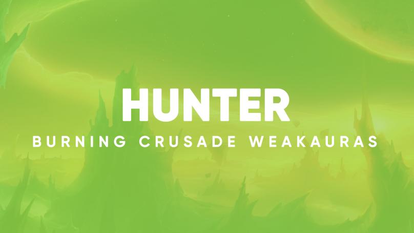 Hunter WeakAuras for World of Warcraft: The Burning Crusade