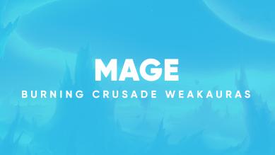 Mage WeakAuras for World of Warcraft: The Burning Crusade